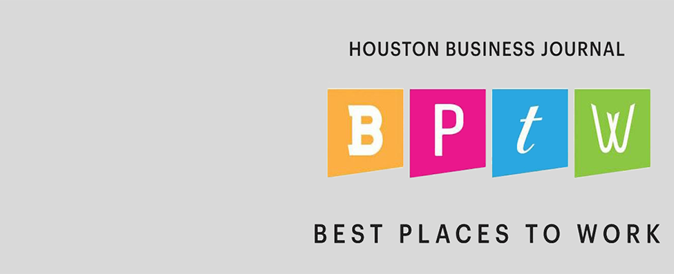 Voted Houston's Best Place to Work